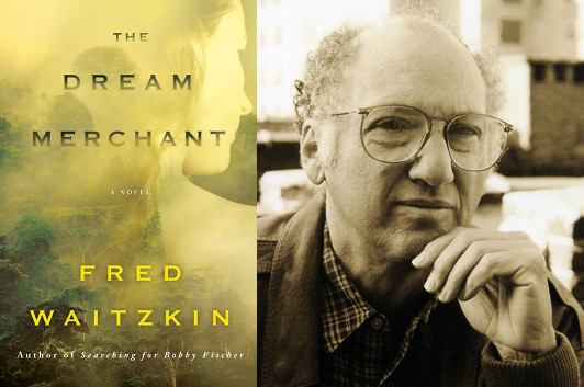 Fred Waitzkin, The Dream Merchant