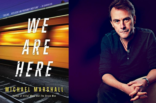 Michael Marshall, We Are Here