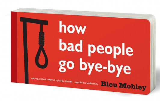 A Life in Books: How Bad People Go Bye-Bye