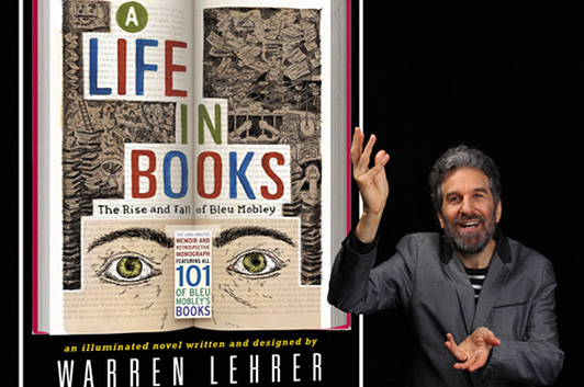 Warren Lehrer: A Life in Books