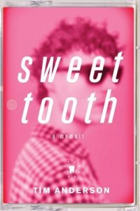 Sweet Tooth (Tim Anderson)
